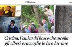 Cristina, der Freund des Waldes hören auf die Bäume und ihre Tränen zu sammeln