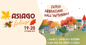 Asiago Foliage - Autunno 2019