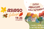 Asiago Foliage 2019: in arrivo un weekend dedicato all