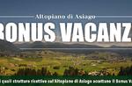 Asiago Plateau Urlaubsbonus: Einrichtungen, die den Urlaubsbonus 2020 akzeptieren