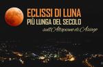 Eclissi di Luna più lunga del secolo: dove ammirarla sull