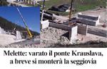 Melette: varato il ponte Krauslava, a breve si monterà la seggiovia