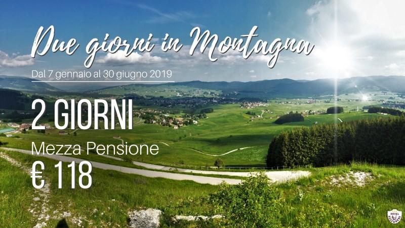offerta 2 giorni in montagna 2018 2019 2